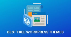 Best Free WordPress Themes for 2021 Which You Can Use For Multipurpose